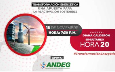 Transformación Energética, una apuesta para la reactivación sostenible